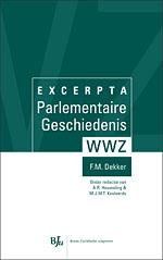 Excerpta Parlementaire Geschiedenis WWZ